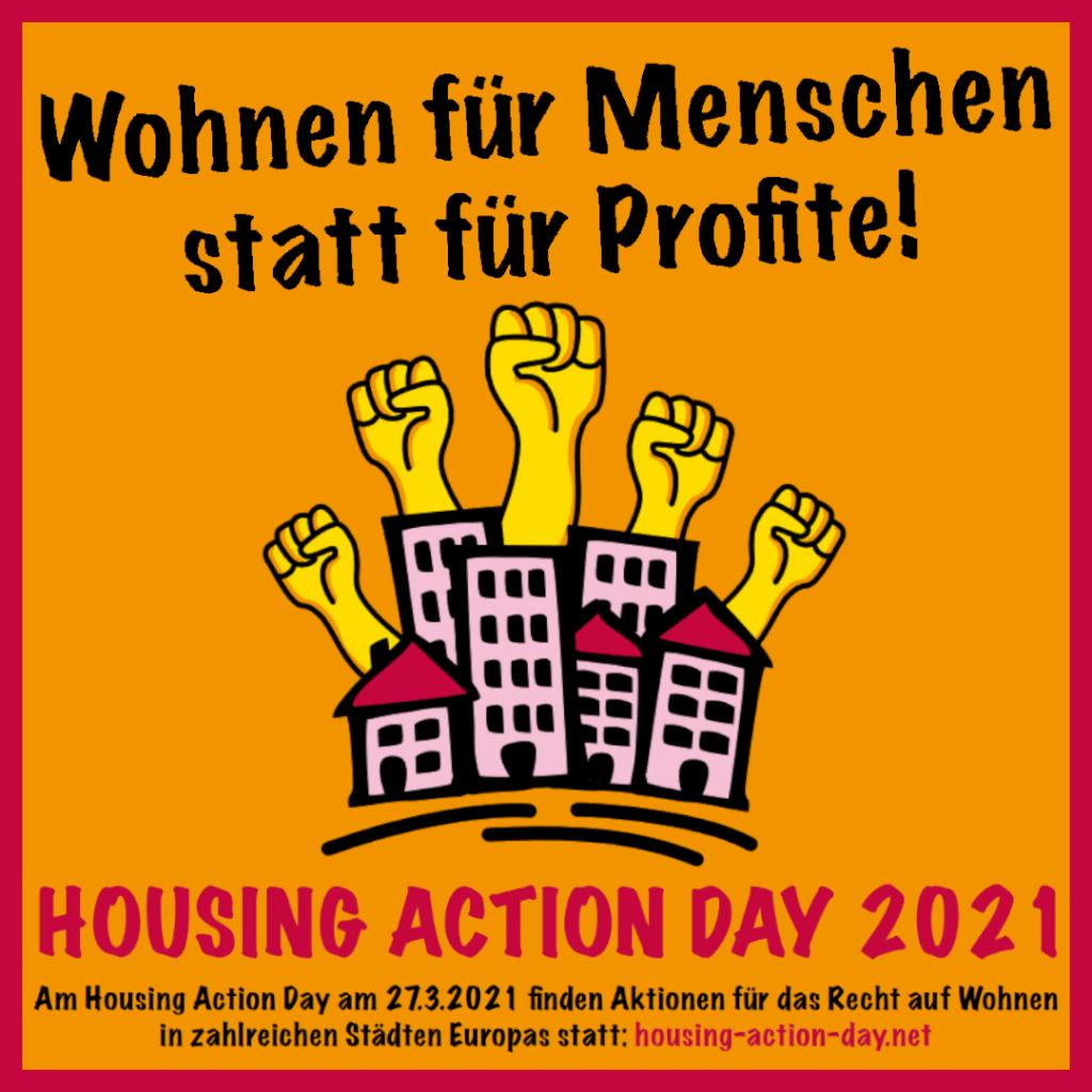 Wohnen für Menschen statt Profite! Housing Action Day 2021